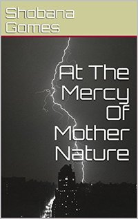 At The Mercy Of Mother Nature