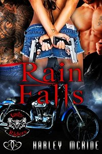 Rain Falls: MC Romance (Lady Riders Book 1)
