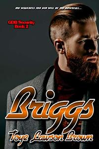 Briggs (GDB Security Book 2) - Published on May, 2019