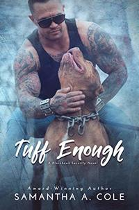Tuff Enough: Blackhawk Security Book 1