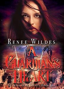 A Guardian's Heart (Guardians of Light Book 1)