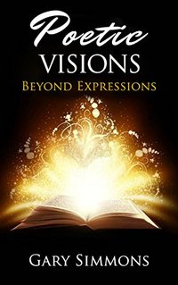 Poetic Visions: Beyond Expressions