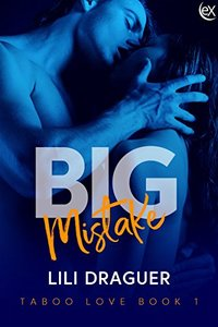 Big Mistake (Taboo Love Book 1) - Published on Mar, 2018