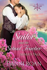 The Sailor and the School Teacher (Sailors and Saints Book 1)