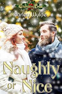 Naughty or Nice (A Bad Boy Romance) - Published on Dec, 2019