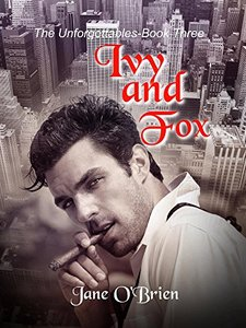 Ivy and Fox (The Unforgettables Book 3)