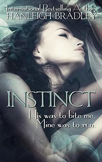 INSTINCT (The Elite Book 1) - Published on Jul, 2019