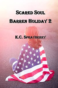 Scared Soul (Barren Holiday Book 2)