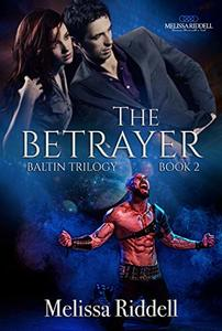 The Betrayer: Baltin Trilogy (Savage Worlds Book 2) - Published on Jul, 2020