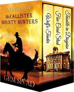 McCallister Bounty Hunters: 3-Book Set (Eclipse Heat)
