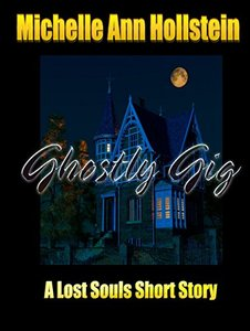 A Ghostly Gig, A Lost Souls Short Story