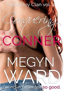Conquering Conner (The Gilroy Clan Book 4)