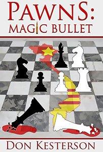 Pawns: Magic Bullet - Published on Jan, 2018