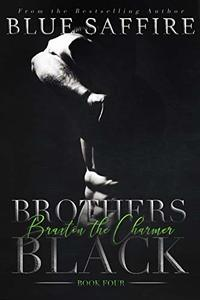 Brothers Black 4: Braxton the Charmer (Brothers Black Series)