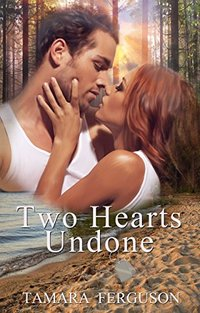 Two Hearts Undone (Two Hearts Wounded Warrior Romance Book 3) - Published on May, 2016