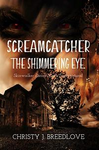 Screamcatcher: The Shimmering Eye - Published on Aug, 2020