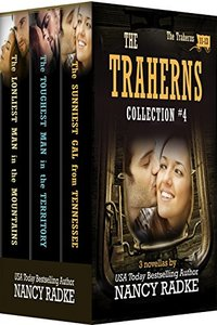 The Traherns, Collection #4: The Trahern Pioneer Western Series