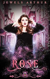 Rose: A Standalone Paranormal Romance (Jewels Cafe Book 12) - Published on Dec, 2019