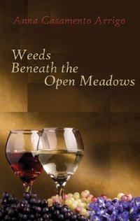Weeds Beneath the Open Meadows