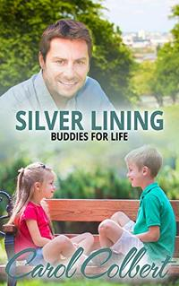 Silver Lining: Buddies For Life