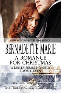 A Romance for Christmas (The Keller Family Series Book 11)