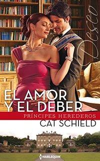El amor y el deber: Los reyes de Sherdana (Miniserie Deseo) (Spanish Edition)