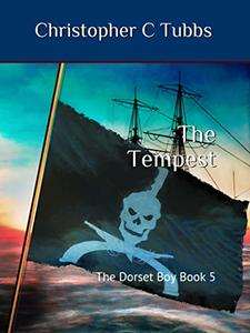 The Tempest: The Dorset Boy Book 5 - Published on Jun, 2019