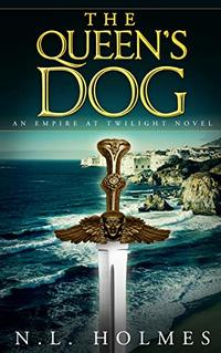 The Queen's Dog (Empire at Twilight Book 3)
