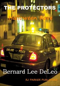 The Protectors: Halloween Rave (Short-story sequel) FREE (Vigilante Cops Book 2)