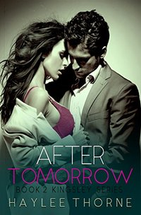 After Tomorrow (Kingsley series Book 2) - Published on Sep, 2017