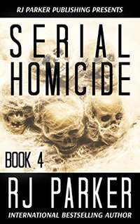 Serial Homicide 4 (Notorious Serial Killers)