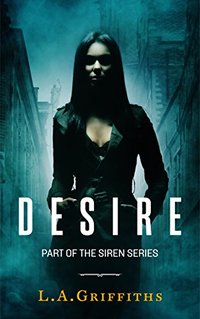 Desire (The Siren Series #3) - Published on Jul, 2015