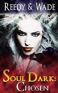 Soul Dark: Chosen - Published on Apr, 2019