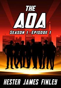 The AOA (Season 1 : Episode 1) (The Agents of Ardenwood)