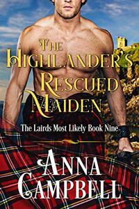 The Highlander's Rescued Maiden: The Lairds Most Likely Book 9 - Published on Mar, 2021