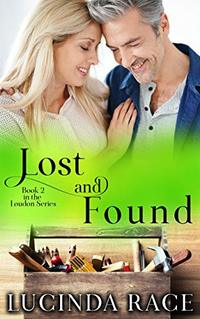 Lost and Found: A Small Town Love Story (The Loudon Series Book 2)