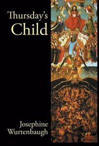 Thursday's Child: An Epic Romance (revised edition)