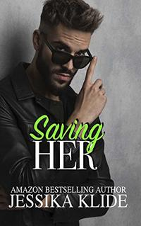 Saving Her (Siri's Heart Book 7)