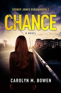 Chance - A Novel: Psychological Thriller (Sydney Jones Series Book 2) - Published on Nov, 2019