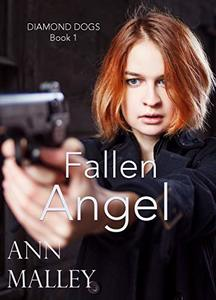 Fallen Angel (Diamond Dogs Book 1)