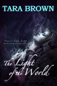 The Light of the World: The Light Series 1