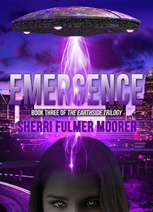 Emergence, Book Three of The Earthside Trilogy