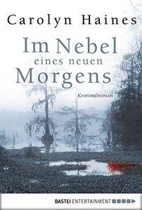 Im Nebel eines neuen Morgens: Kriminalroman (German Edition)