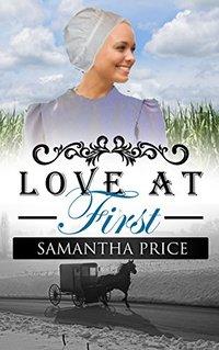 Love at First (Amish Wedding Season Book 2)