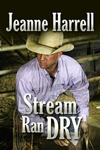 Stream Ran Dry: (The Westerners, Book 2)