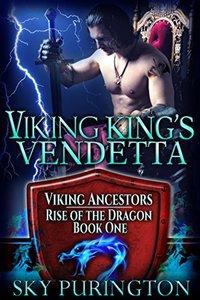 Viking King's Vendetta (Viking Ancestors: Rise of the Dragon Book 1)