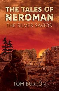 The Tales of Neroman: The Silver Savior