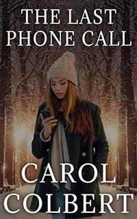 The Last Phone Call (Emily Kore Book 2)