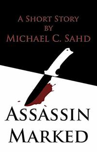 Assassin Marked (The DuFonte Chronicles Book 1) - Published on Oct, 2017