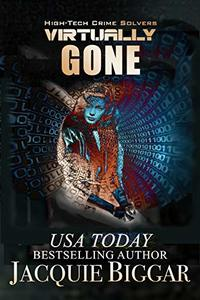 Virtually Gone: A Mended Souls Novel (High-Tech Crime Solvers Book 6)